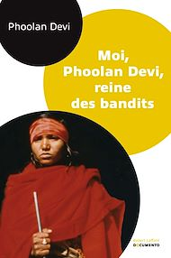 Téléchargez le livre :  Moi, Phoolan Devi, reine des bandits