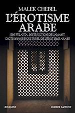 Téléchargez le livre :  L'Érotisme arabe