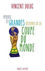 Download this eBook Petites et grandes histoires de la Coupe du monde