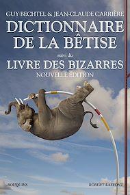 Téléchargez le livre :  Dictionnaire de la bêtise