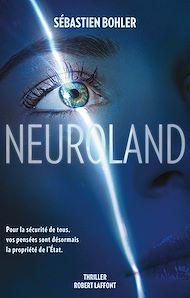 Téléchargez le livre :  Neuroland