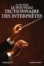 Download this eBook Le Nouveau Dictionnaire des interprètes