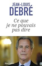 Download this eBook Ce que je ne pouvais pas dire