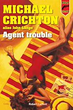 Télécharger cet ebook : Agent trouble