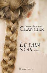 Télécharger cet ebook : Le Pain noir - Tome 1