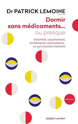Téléchargez le livre :  Dormir sans médicaments... ou presque
