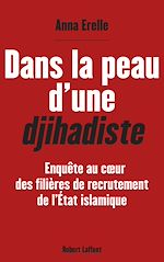 Télécharger cet ebook : Dans la peau d'une djihadiste