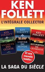 Download this eBook L'Intégrale collector Ken Follett - La saga du Siècle