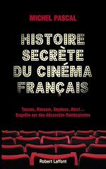 Download this eBook Histoire secrète du cinéma français