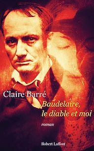 Téléchargez le livre :  Baudelaire, le diable et moi