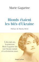 Download this eBook Blonds étaient les blés d'Ukraine