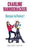 Télécharger le livre :  Bonjour la France !