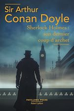 Download this eBook Sherlock Holmes: Son Dernier coup d'archet