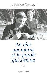Download this eBook La tête qui tourne et la parole qui s'en va