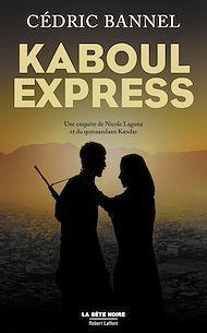 Téléchargez le livre :  Kaboul Express