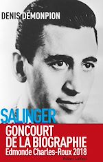 Download this eBook Salinger intime - Goncourt de la biographie 2018