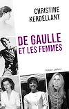Télécharger le livre :  De Gaulle et les femmes