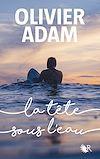 Télécharger le livre :  La Tête sous l'eau
