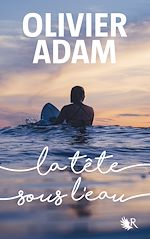 Download this eBook La Tête sous l'eau