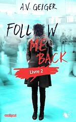Download this eBook Follow Me Back - Livre 2 - Édition française