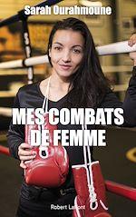 Download this eBook Mes Combats de femme