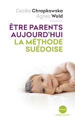 Download this eBook Être parents aujourd'hui, la méthode suédoise