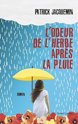 Download the eBook: L'Odeur de l'herbe après la pluie