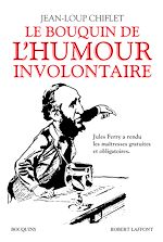 Download this eBook Le Bouquin de l'humour involontaire