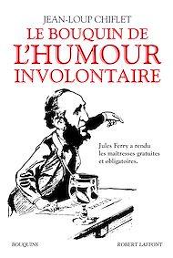 Téléchargez le livre :  Le Bouquin de l'humour involontaire