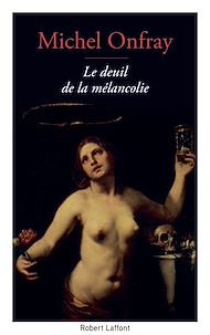 Téléchargez le livre :  Le Deuil de la mélancolie