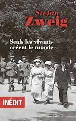 Download this eBook Seuls les vivants créent le monde