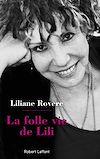 Télécharger le livre :  La Folle Vie de Lili