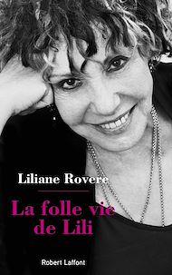 Téléchargez le livre :  La Folle Vie de Lili