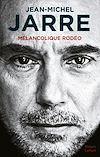 Télécharger le livre :  Mélancolique Rodéo