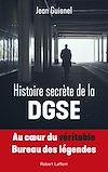 Télécharger le livre :  Histoire secrète de la DGSE