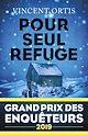 Télécharger le livre : Pour seul refuge - Grand Prix des Enquêteurs 2019