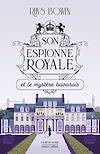 Télécharger le livre :  Son Espionne royale et le mystère bavarois - Tome 2