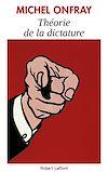Télécharger le livre : Théorie de la dictature