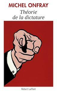 Téléchargez le livre :  Théorie de la dictature
