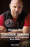 Télécharger le livre :  Explorer demain