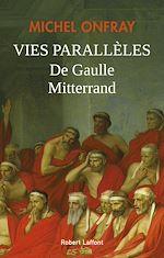 Téléchargez le livre :  Vies parallèles