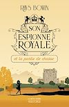 Télécharger le livre :  Son Espionne royale et la partie de chasse - Tome 3