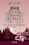 Télécharger le livre :  Son Espionne royale et la fiancée de Transylvanie - Tome 4