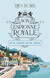 Télécharger le livre :  Son Espionne royale et le collier de la reine - Tome 5
