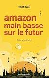 Télécharger le livre :  Amazon, main basse sur le futur