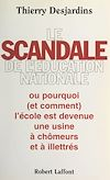 Télécharger le livre :  Le scandale de l'Éducation nationale