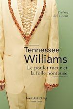 Download this eBook Le Poulet tueur et la folle honteuse
