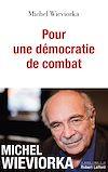 Télécharger le livre :  Pour une démocratie de combat