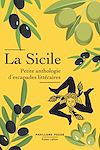 Télécharger le livre :  Sicile, petite anthologie d'escapades littéraires