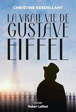 Download this eBook La Vraie vie de Gustave Eiffel